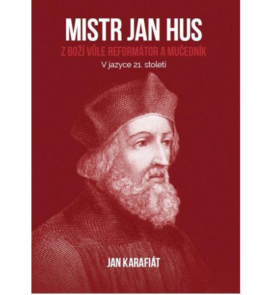 Mistr Jan Hus - Jan Karafiát